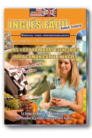 INGLES FACIL. Las 1000 palabras esenciales para comunicarte en inglés
