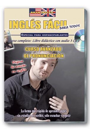 INGLÉS FÁCIL. Curso avanzado de pronunciación.