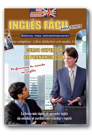 INGLÉS FÁCIL. Curso superior de pronunciación