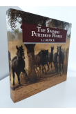 The Spanish Purebred Horse L.I.M.P.R.E.