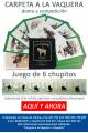 CARPETA DE LAMINAS A LA VAQUERA + JUEGO 6 CHUPITOS