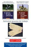 LIBRO 101 EJERCICIOS DE JINETES PROFESIONALES + 101 EJERCICIOS DE PISTA PARA CABALLO Y JINETE + GUANTES DE TRABAJO
