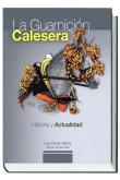 La Guarnición Calesera