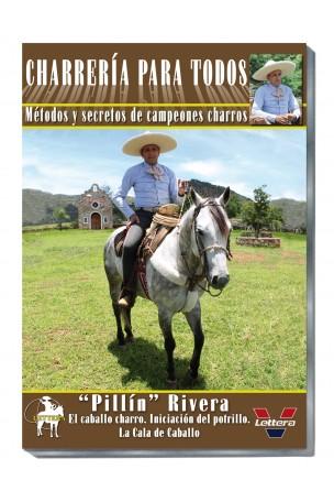 Pillin Rivera. El caballo charro. Iniciacion del potrillo. La cala de Caballo