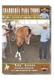 Nito Aceves. Iniciacion y progresion en el adiestramiento del caballo