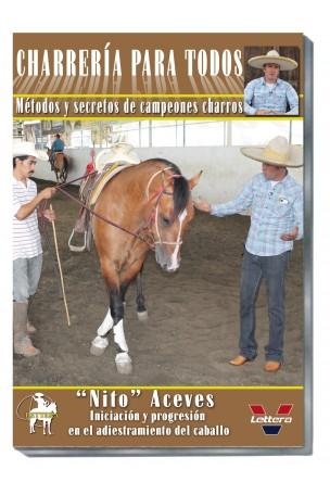 Nito Aceves. Iniciacion u progresion en el adiestramiento del caballo