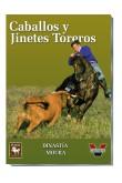 CABALLOS Y JINETES TOREROS. DINASTIA MOURA