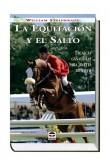 La Equitación y el Salto