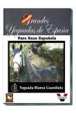 Grandes Yeguadas de España. Blanca Guardiola
