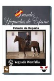 Grandes Yeguadas de España. Westfalia