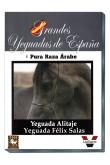 Grandes Yeguadas de España. Alitaje. Felix Salas