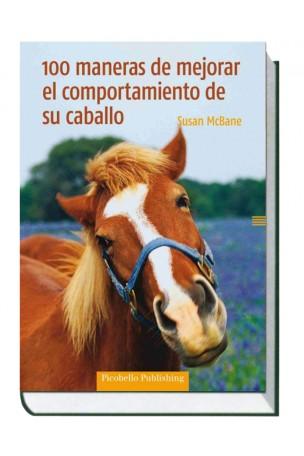 100 maneras de mejorar el comportamiento de su caballo