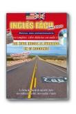 INGLES FACIL, Del Nivel Inicial al Avanzado en 15 Lecciones