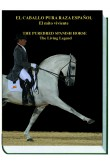 El caballo Pura Raza Español. El mito viviente