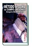 Método de Doma de Campo y Rejoneo