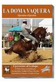 Doma Vaquera Ejercicio a ejercicio. 10) EJERCICIOS AL GALOPE. El paso atrás con salida en arremetida y salida al paso.
