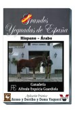 Grandes Yeguadas de España. Erquicia Guardiola