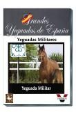 Grandes Yeguadas de España. Yeguada Militar